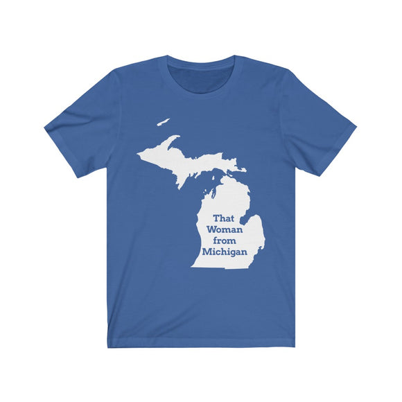 That Woman From Michigan Map Unisex Short Sleeve Tee