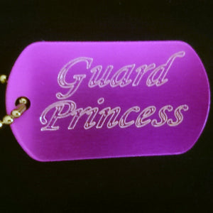"""Guard Princess"" Dogtag"