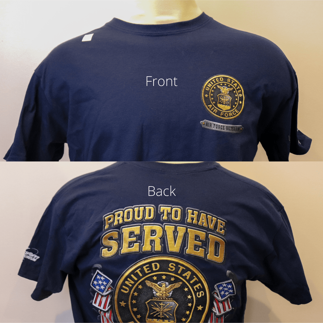 Proud To Have Served Air Force T-Shirt