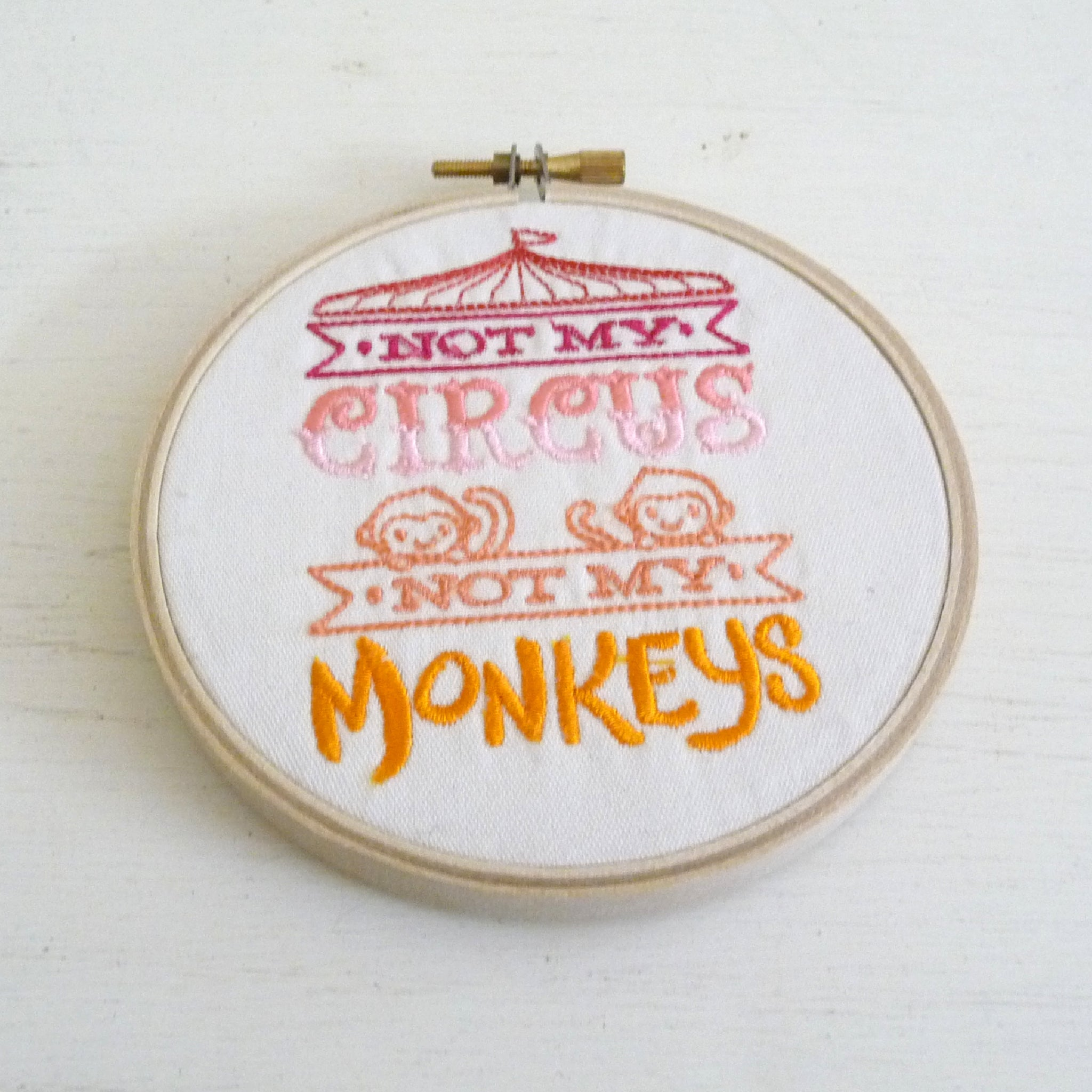 Not My Circus Not My Monkeys Embroidered Wall Decor
