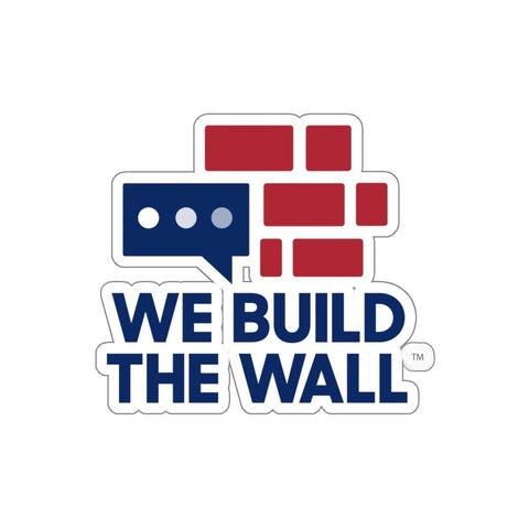 Image of We Build The Wall Sticker