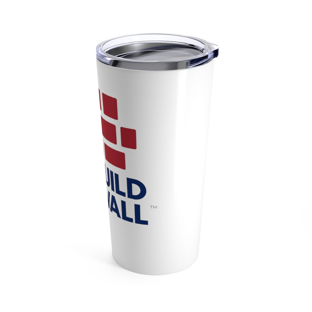 We Build The Wall Tumbler 20oz v2