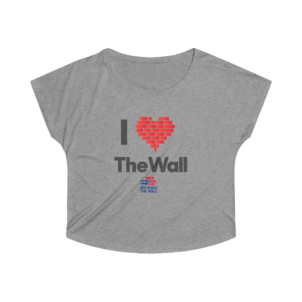 "Women's Wide Neck ""I Love the Wall"""