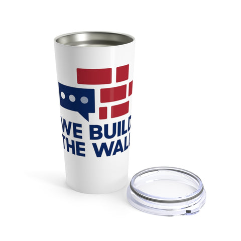 Image of We Build The Wall Tumbler 20oz v2