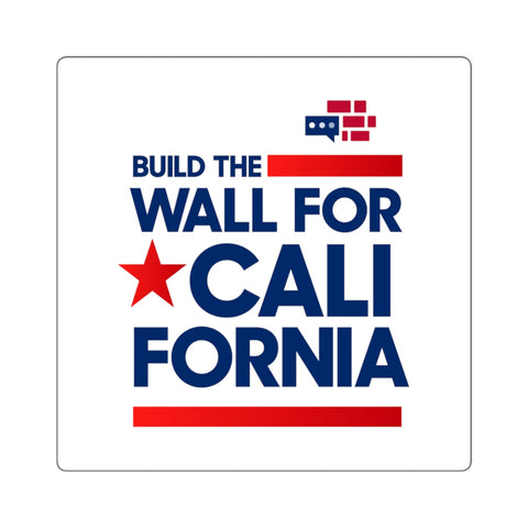 Build The Wall For California Square Stickers
