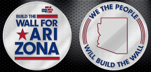 Build The Wall For Arizona Coin - Limited Edition