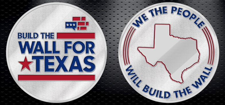 Build The Wall For Texas Coin - Limited Edition