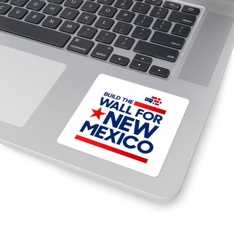 Image of Build The Wall For New Mexico Square Stickers