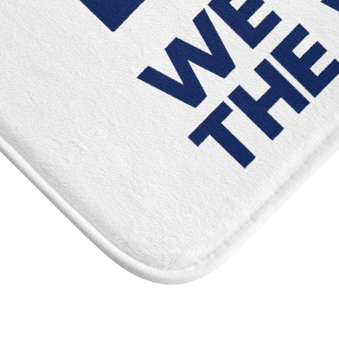 We Build The Wall Bath Mat