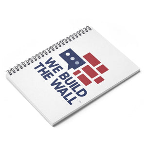 We Build The Wall Spiral Notebook