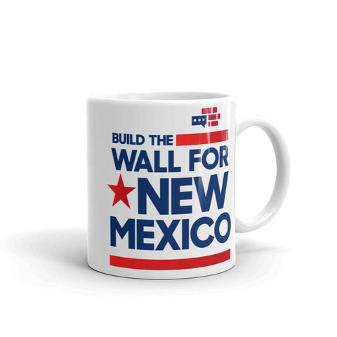 Image of Build The Wall For New Mexico Mug