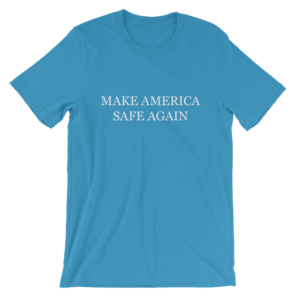 Make America Safe Again (White Text) T-Shirt