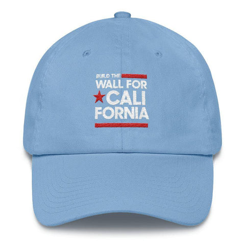 Image of Build The Wall For California Hat