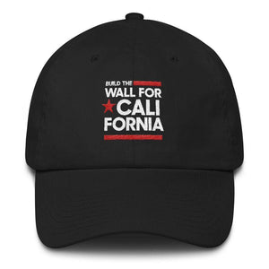 Build The Wall For California Hat