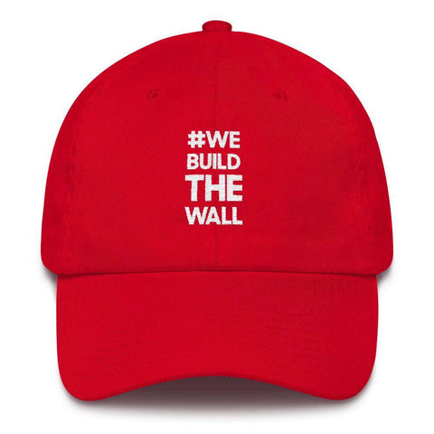 #WE BUILD THE WALL Hat