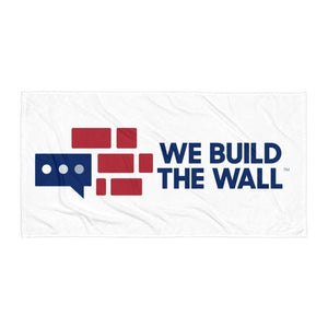 We Build The Wall Towel