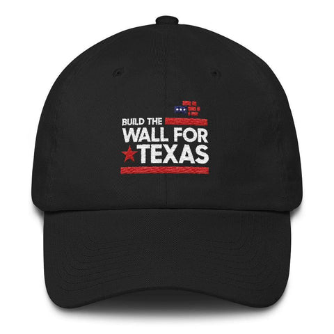 Image of Build The Wall For Texas Hat