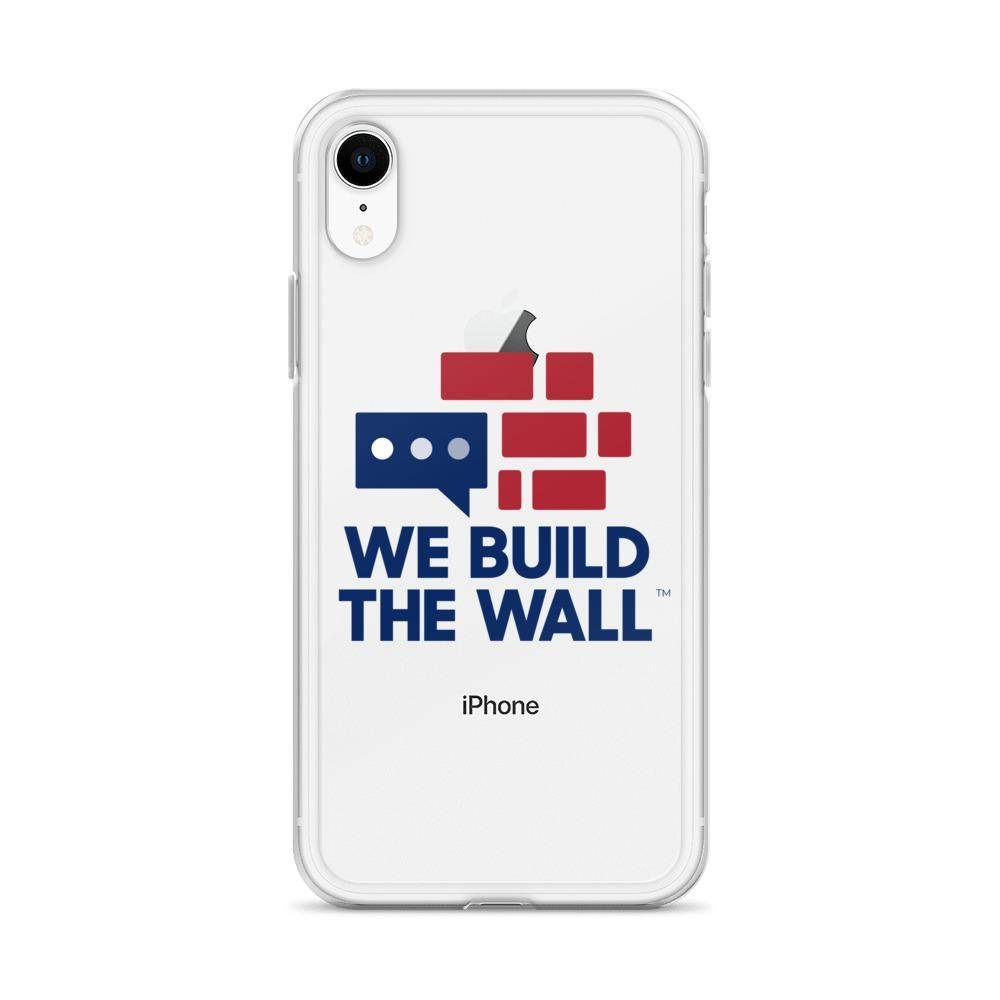 We Build The Wall iPhone Case