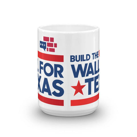 Build The Wall For Texas Mug