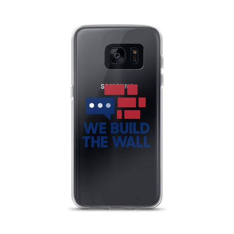 Image of We Build The Wall Samsung Case