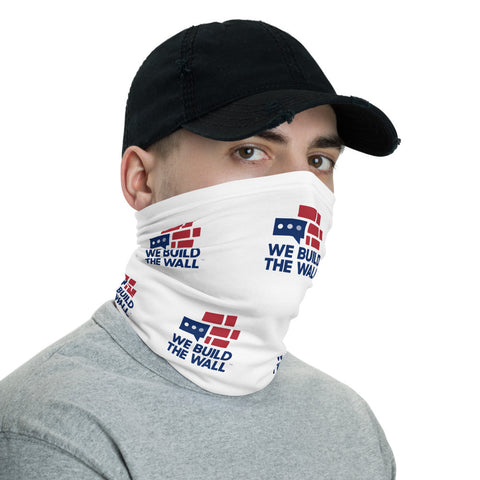 We Build The Wall Neck Gaiter