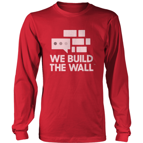 We Build The Wall White Logo Long Sleeve Shirt