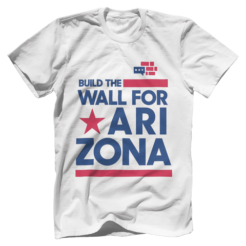 Image of Build The Wall For Arizona T-Shirt v2