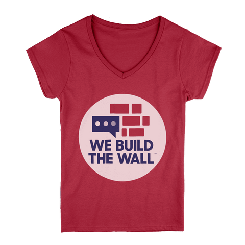 Image of We Build the Wall Women's V-Neck T-Shirt