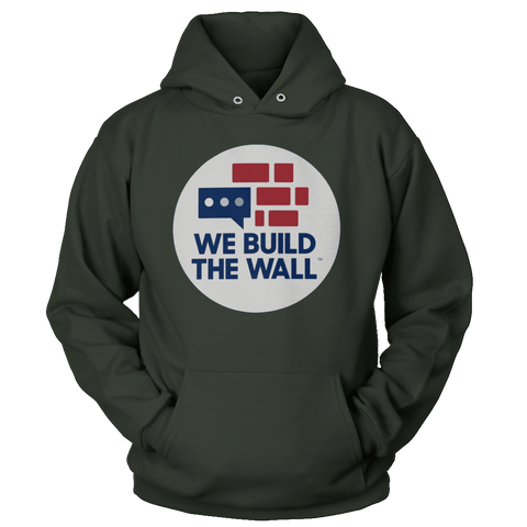 We Build The Wall Hoodie