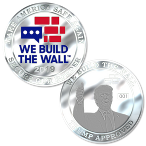 Trump Approved We Build the Wall Silver Coin