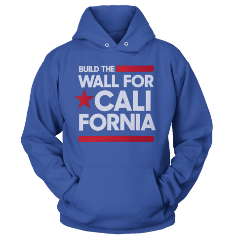Image of Build The Wall For California (White) Hoodie
