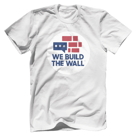 Image of We Build The Wall T-Shirt
