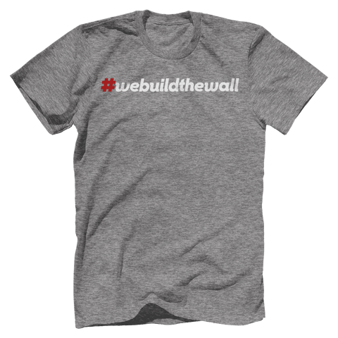 Image of #webuildthewall T-Shirt