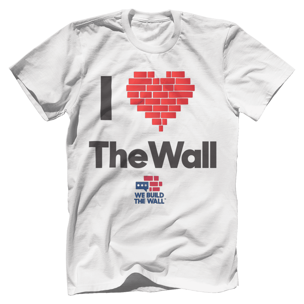 I Love The Wall T-Shirt