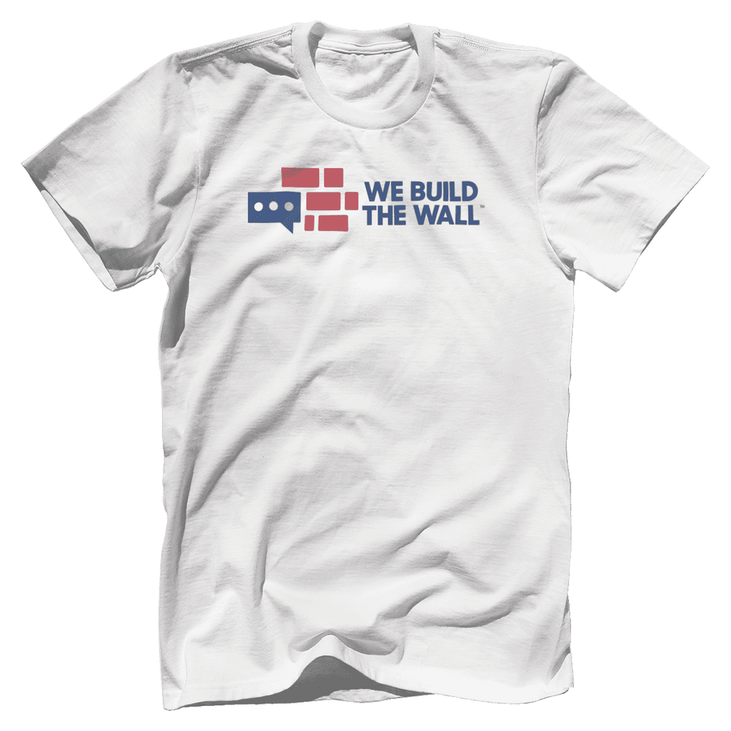 We Build The Wall v2 T-Shirt