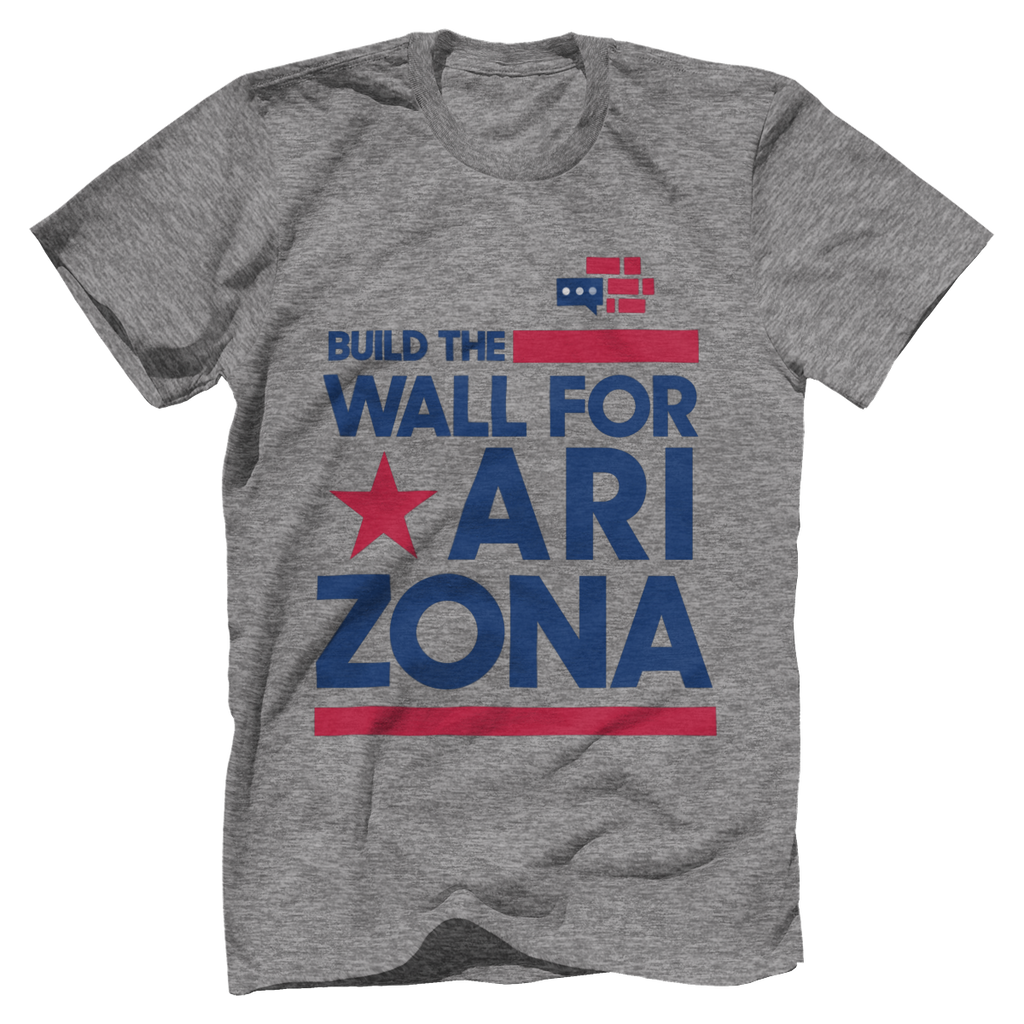 Build The Wall For Arizona T-Shirt v2