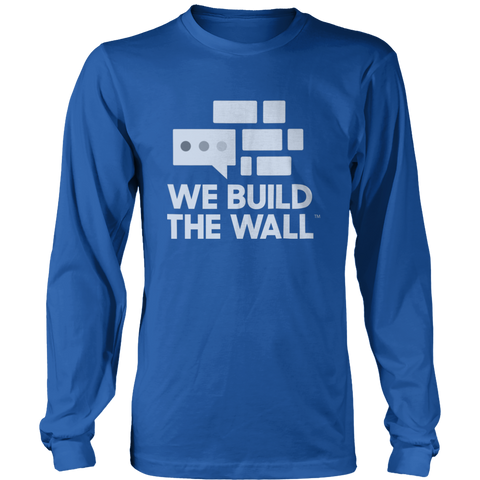 Image of We Build The Wall White Logo Long Sleeve Shirt
