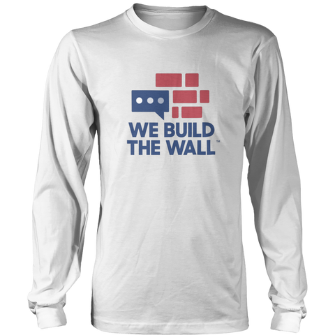 Image of We Build The Wall Long Sleeve Shirt