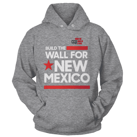 Image of Build The Wall For New Mexico (White) Hoodie