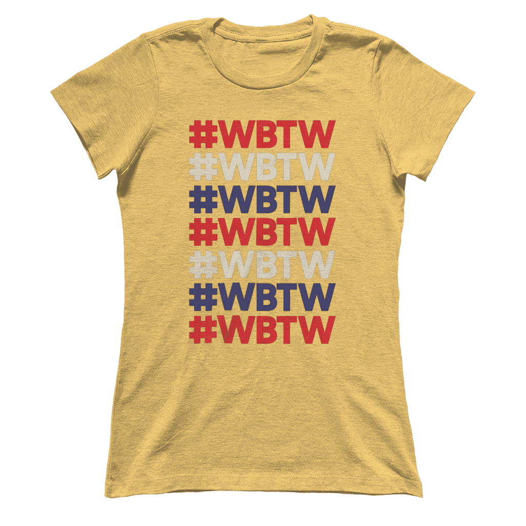Women's Boyfriend #WBTW T-Shirt