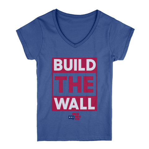 "Womens V-Neck ""We Build the Wall"" T-Shirt"