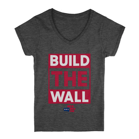 "Image of Womens V-Neck ""We Build the Wall"" T-Shirt"