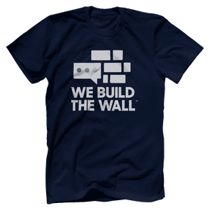We Build The Wall All White T-Shirt