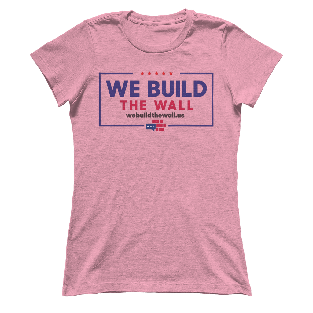 "Women's Boyfriend ""We Build the Wall"""