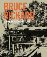 Bruce Rickard: A Life in Architecture