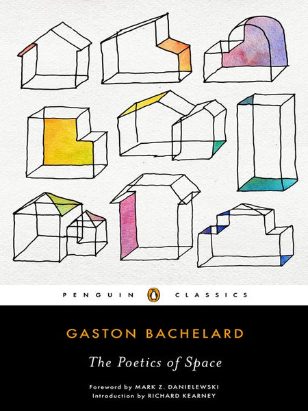 Poetics of Space (Penguin Classics)