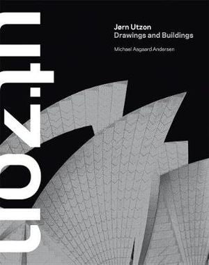 Jorn Utzon : Drawing and Buildings