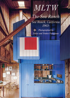 Residential Masterpieces 29: Mltw - The Sea Ranch Sea Ranch, California, 1963-