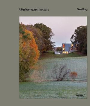 Allied Works Architecture: Dwelling