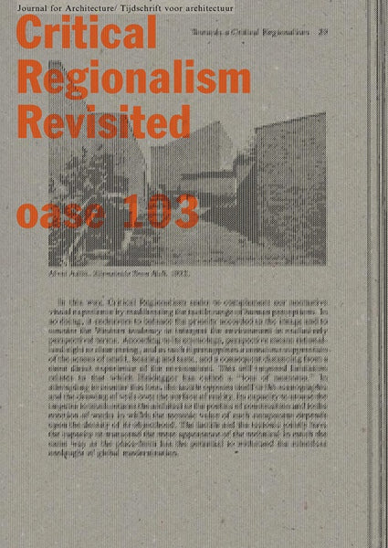 Oase 103 Critical Regionalism Revisited Kenneth Frampton Special